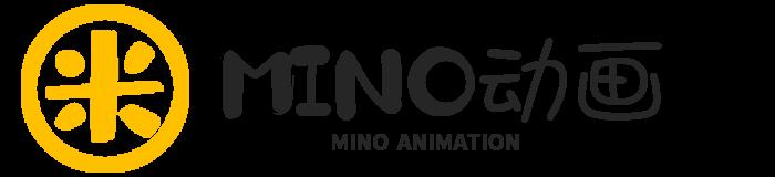 Mino动画