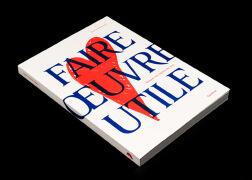 国外《Faire oeuvre utile》出版物版面设计欣赏